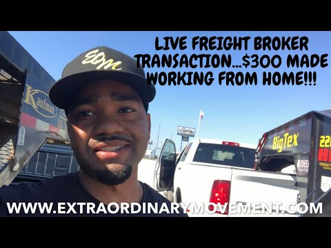 LIVE FREIGHT BROKER TRANSACTION MAKING A QUICK $300 WHILE WORKING FROM HOME!!!