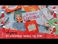 CHRISTMAS BOOKS FOR KIDS - CHRISTMAS BOOK COLLECTION - VLOGMAS DAY 6