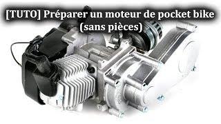 [TUTO] Préparer un moteur de pocket bike (sans pièces)
