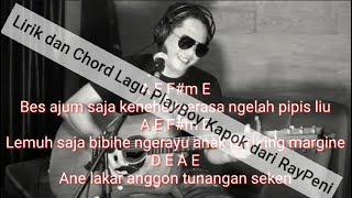 """Download Raypeni -  """"PlayBoy Kapok - Lirik karaoke - Chord lagu."""