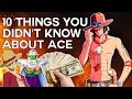 10 Things You Didn't Know About Portgas D. Ace (Probably)  - One Piece