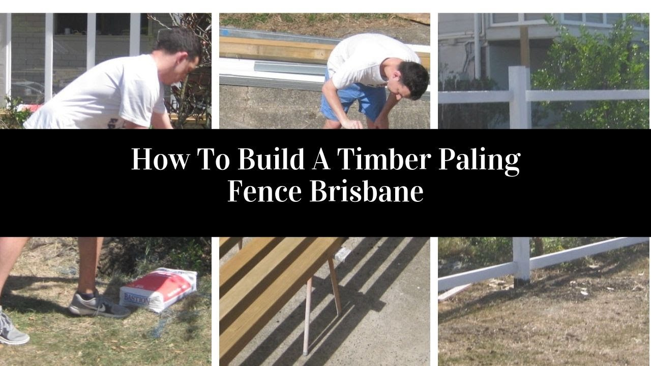 How to Build a Timber Paling Fence Brisbane Australia - AAA