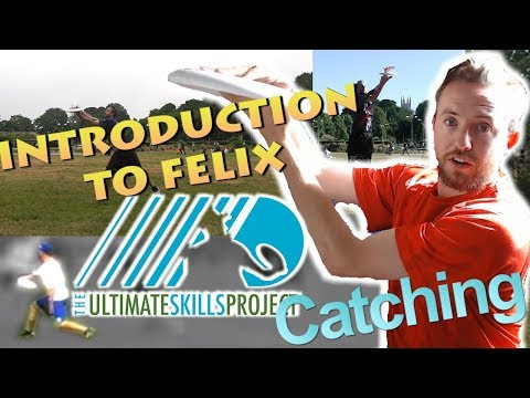 Catching & Felix Highlights - Ultimate Skills Project Intro