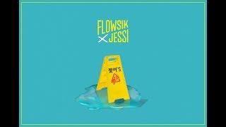"[ FLOWSIK x JESSI ] - "" 젖어'S (WET) "" - Stafaband"