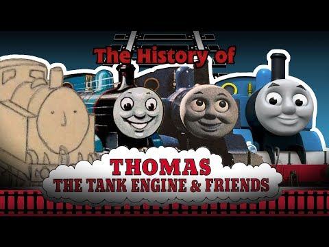 The History of Thomas The Tank Engine (an Unofficial Fan Documentary)