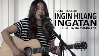 Download Mp3 Rocket Rockers - Ingin Hilang Ingatan Cover By Lia Magdalena