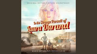 In the Strange Pursuit of Laura Durand (Main Theme)