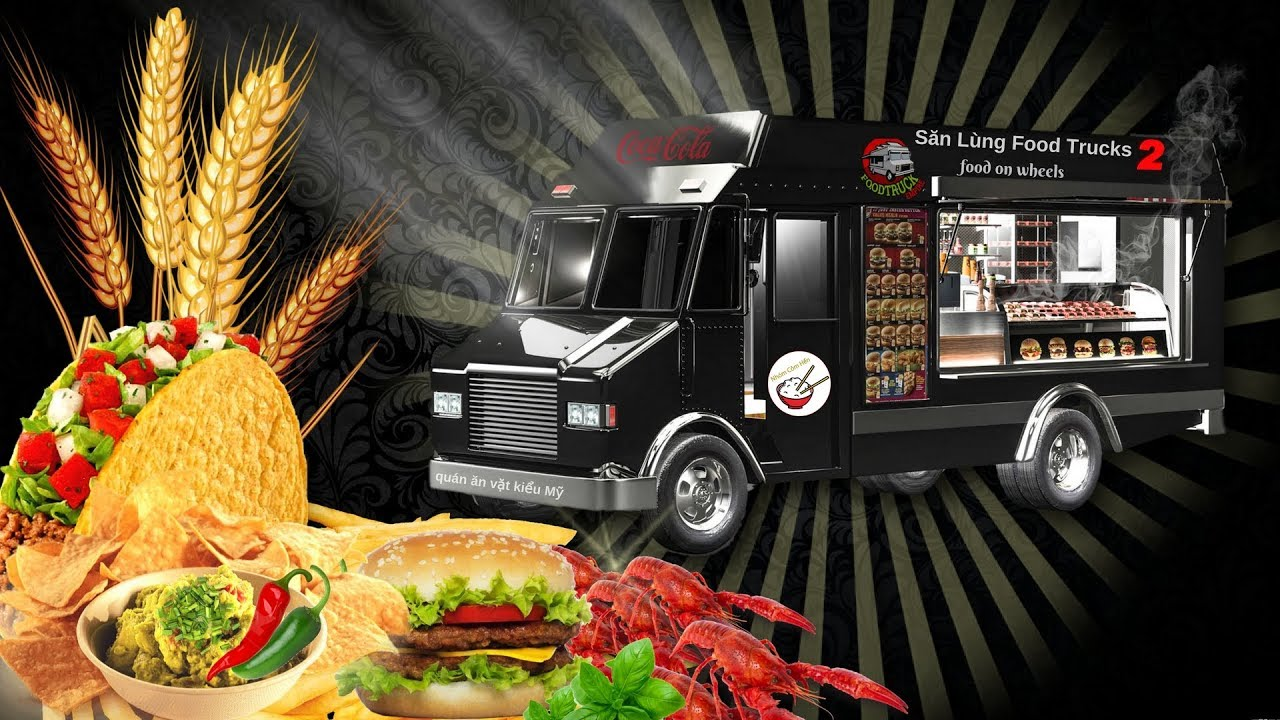 Quán Ăn Vặt Kiểu Mỹ II ♨ Săn Lùng Food Trucks 2