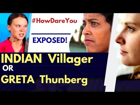 Indian Villager OR Sweden's Greta Thunberg | How Dare You? | The Shocking Reality | Karolina Goswami