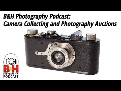 B&H Photography Podcast: Camera Collecting and Photography Auctions