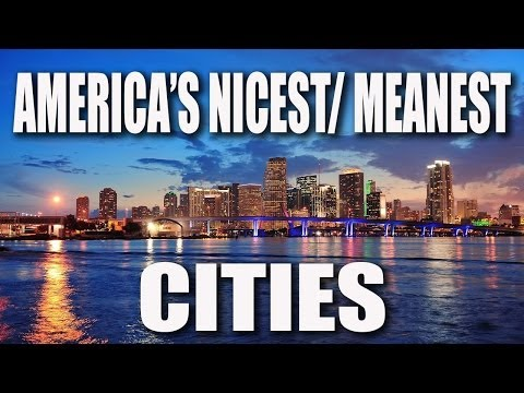 Top 10 Nicest And Douchiest Cities In The U.S.!