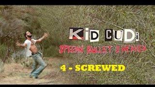 Kid Cudi - SCREWED -4- (subtitulado en español)