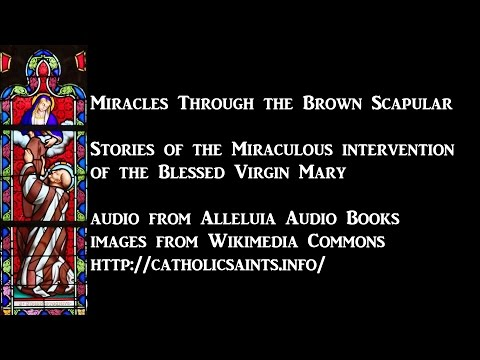 Miracles Through the Brown Scapular
