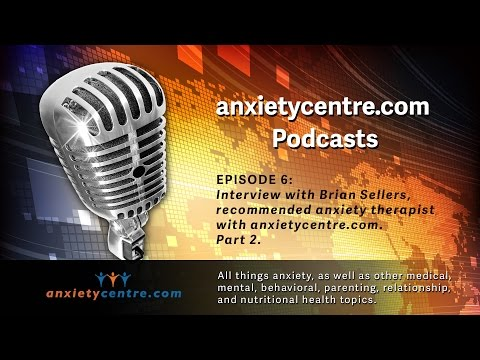 Anxietycentre.com Podcast Episode 6