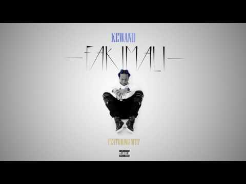 Kewand - Faki Mali (ft. WTF) [Audio]