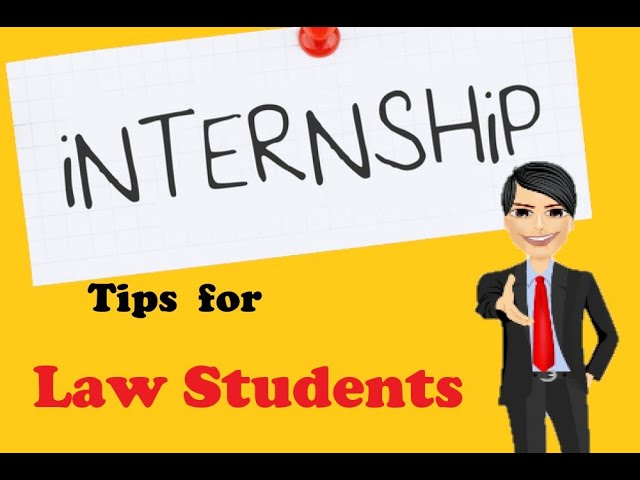 Internship tips for beginners in law.