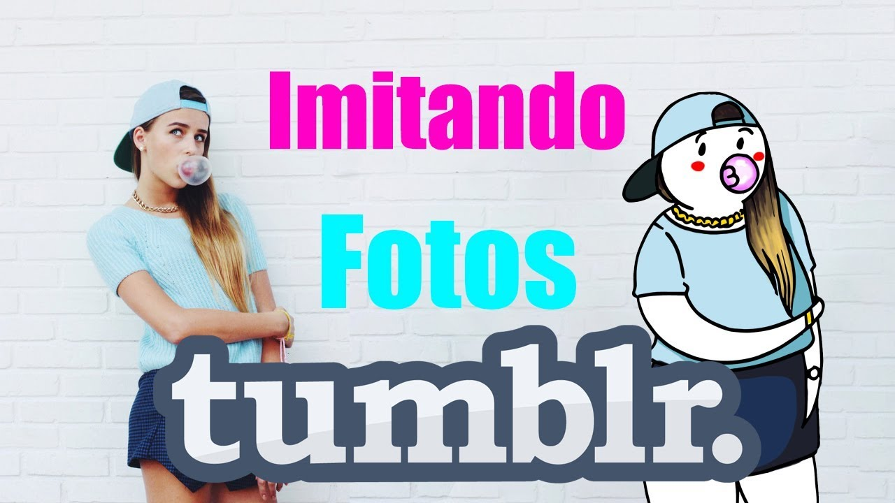 IMITANDO FOTOS TUMBLR | TikTak Draw