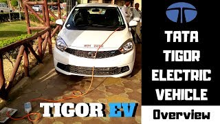 TATA TIGOR EV real time OVERVIEW : TATA TIGOR Electric Vehicle | Electric vehicle by TATA
