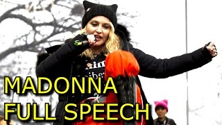"Madonna Women's March Speech ""Blowing Up The White House"" on Washington Protest Trump FULL SPEECH"