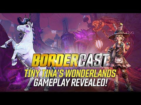 Tiny Tina's Wonderlands Gameplay Revealed – The Bordercast