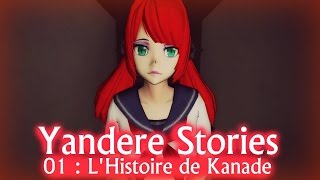 Yandere Stories 01 : L'Histoire de Kanade