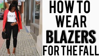 HOW TO STYLE BLAZERS FOR THE FALL 2018 | iDESIGN8