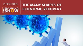 Economic Recovery: What does K, V, U, L, W-shapes recoveries really mean?