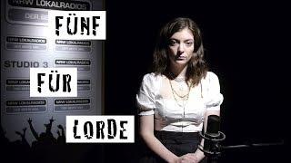Fünf für Lorde - das Interview ohne Fragen