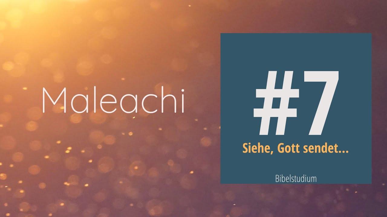 Download Maleachi #7 Siehe, Gott sendet...