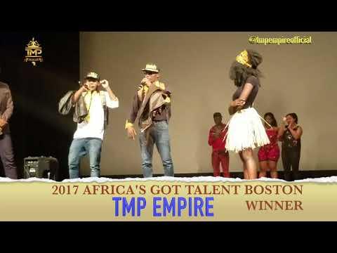 TMP EMPIRE WINS THE AFRICA'S GOT TALENT 2017, BOSTON.