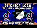 DJ CHICA LOCA x BAGAIMANA LANJUT REMIX TIK TOK TERBARU 2021  DJ Opus