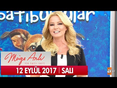 Müge Anlı ile Tatlı Sert 12 Eylül 2017