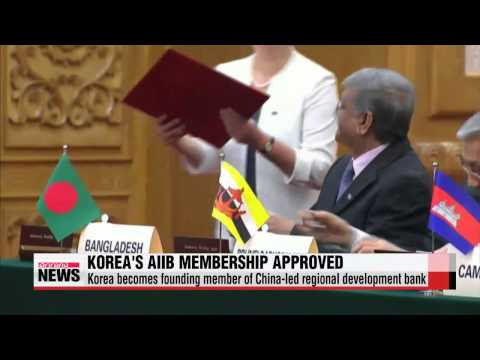 Korea becomes founding member of China-led regional development bank   한국-스페인-오스