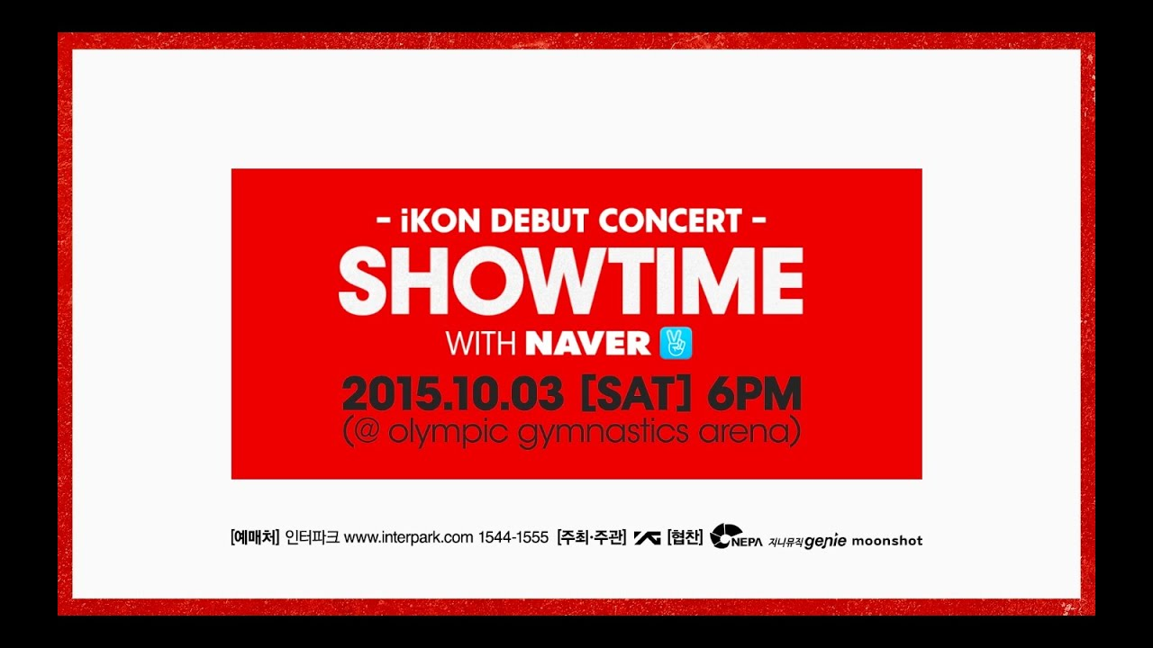 iKON - DEBUT CONCERT 'SHOWTIME' TICKET OPEN SPOT