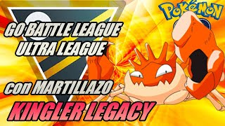KINGLER LEGACY con MARTILLAZO mejorado en LIGA ULTRA 2500 - GO BATTLE LEAGUE - Pokémon Go PvP