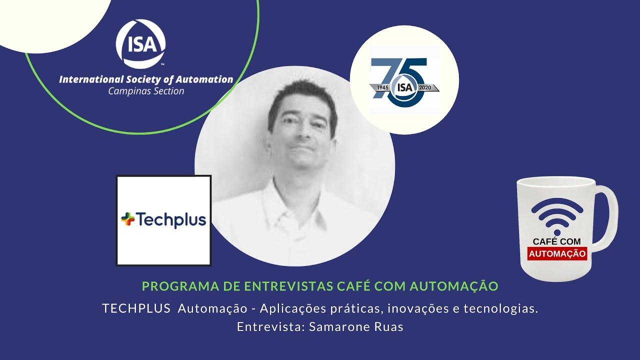 Café Com Automação - Samarone Ruas - TECHPLUS  Automação