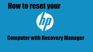 how to reset your hp computer to factory settings
