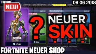 FORTNITE SHOP vom 8.6 - *NEUER* Ventura Skin! 🛒 Fortnite Battle Royale Shop (08 Juni 2018)
