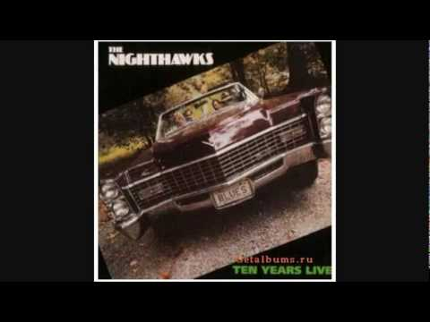 THE NIGHTHAWKS ~ If You Go.....