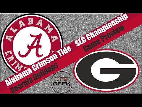 SEC Championship: Alabama vs Georgia 2018 Game Preview and Prediction (sure to go wrong...)