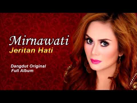 Dangdut kenangan Nostalgia 90an Mirnawati Full Album