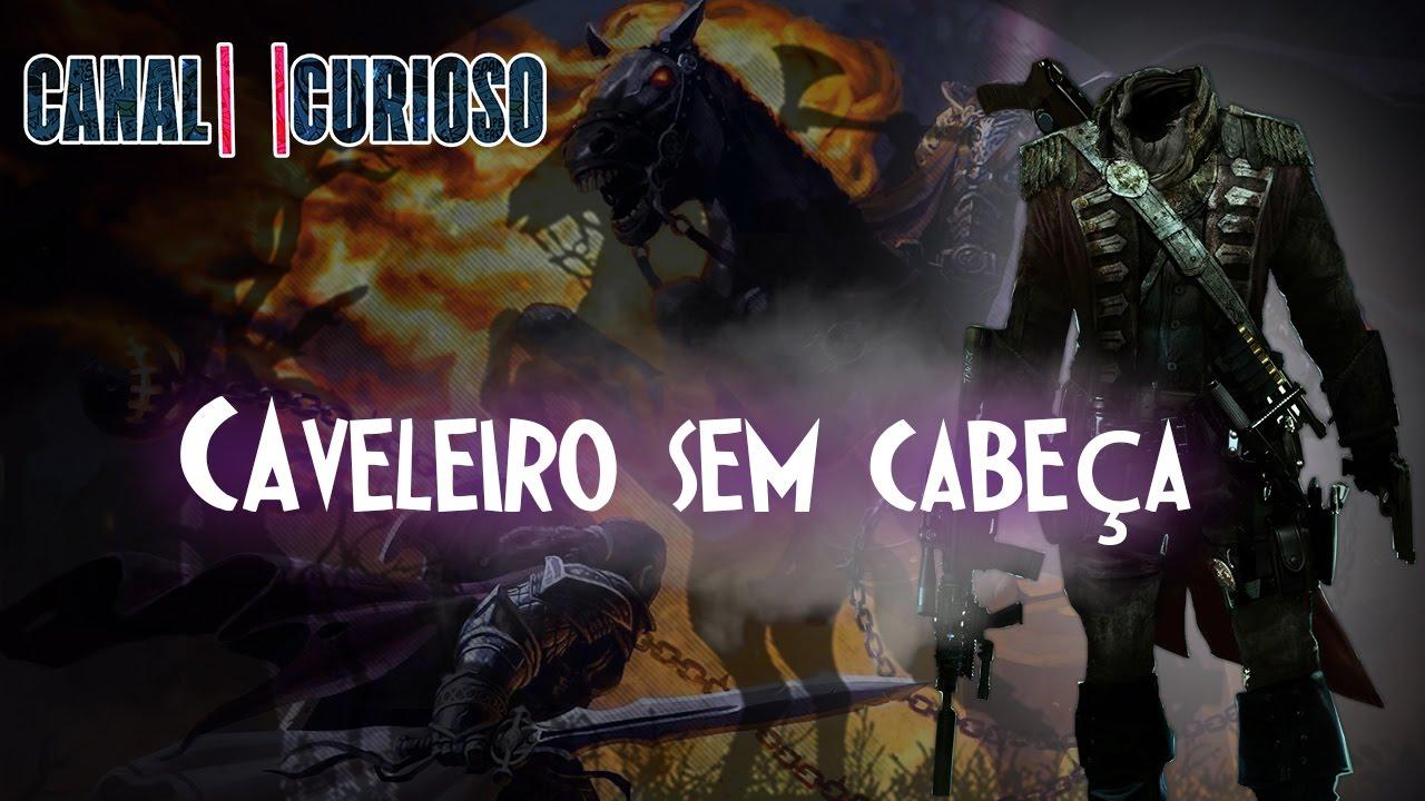 A Lenda Do Cavaleiro Sem Cabeça Filme Completo Minimalist a verdadeira lenda do cavaleiro sem cabeÇa - youtube