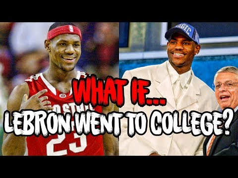 WHAT IF LEBRON JAMES WENT TO COLLEGE?
