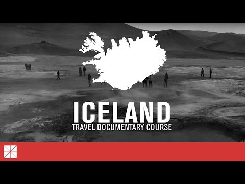 Iceland Travel Documentary Course