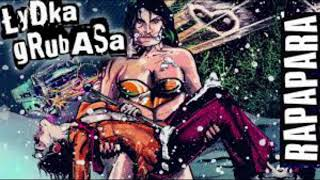 ŁYDKA GRUBASA - Rapapara 1H
