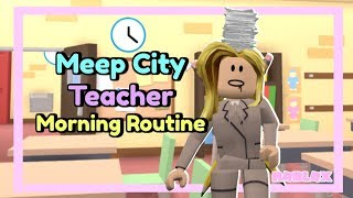 meepcity teacher morning routine