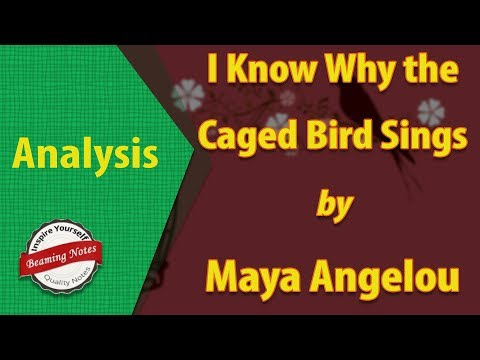 I Know Why the Caged Bird Sings Analysis by Maya Angelou