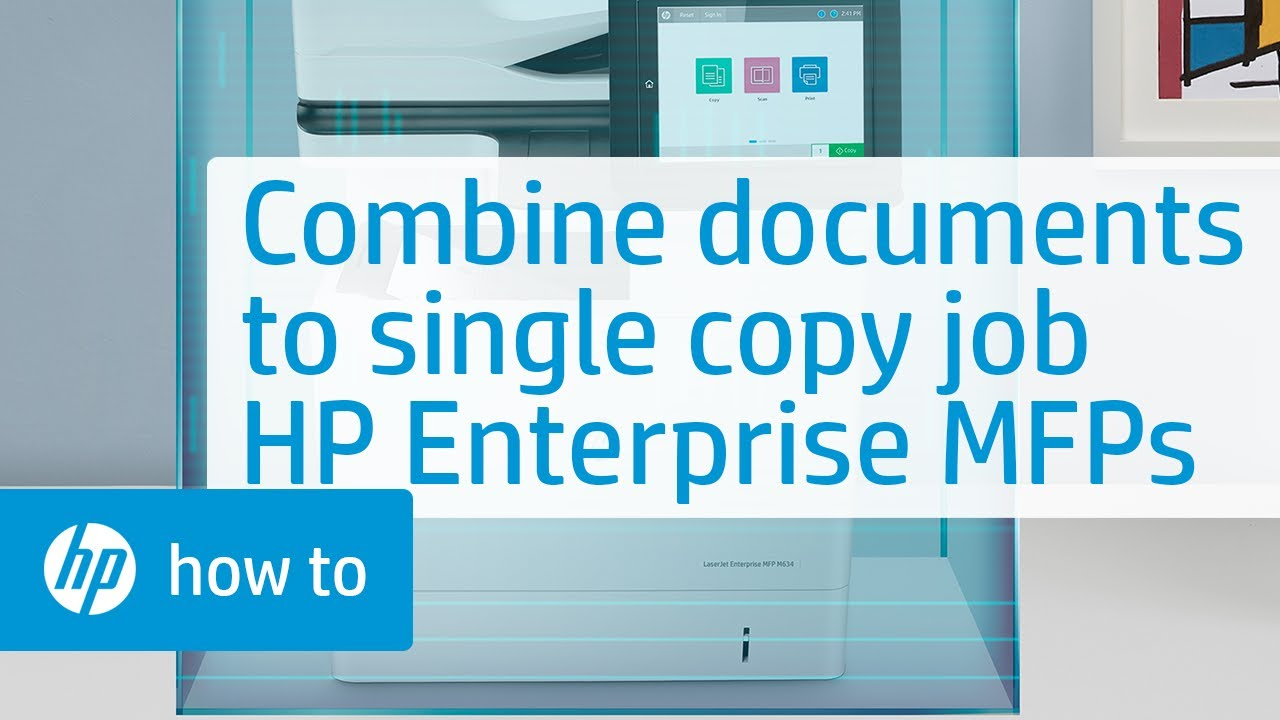 Combining Multiple Documents to a Single Copy Job on HP Enterprise MFPs |  HP Printers | HP