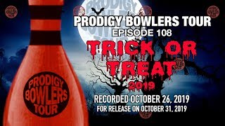 PRODIGY BOWLERS TOUR -- 10-26-2019 -- Trick Or Treat 2019