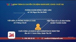 Sáng thứ 2 liên tiếp Việt Nam không có công bố ca bệnh mới|Tìm người tiếp xúc với BN183|VTV24